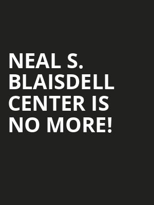 Neal S. Blaisdell Center is no more