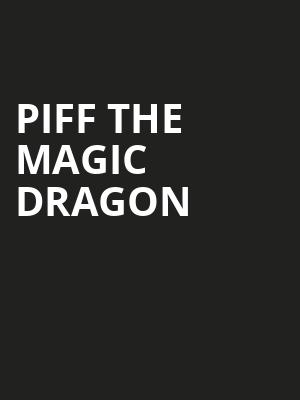 Piff The Magic Dragon Poster